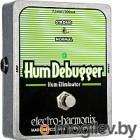 Педаль эффектов Electro-Harmonix Hum Debugger