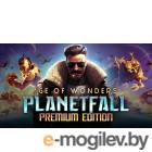 Игра Age of Wonders: Planetfall - Premium Edition