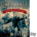 Игра Crusader Kings II: Imperial Collection