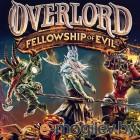 Игра Overlord: Fellowship of Evil
